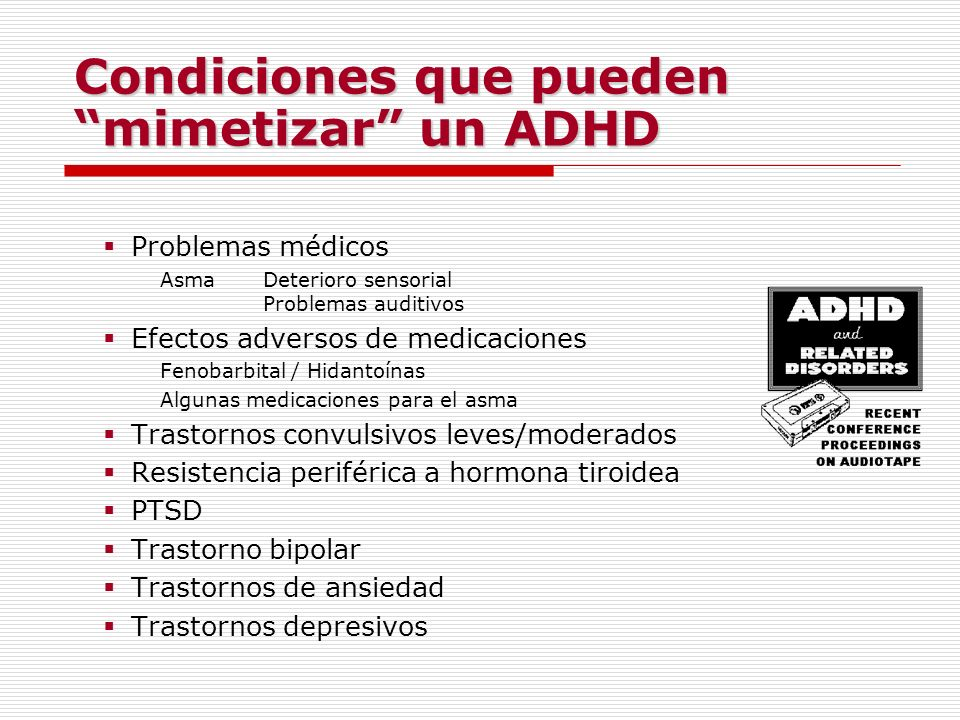 Condiciones que pueden mimetizar un ADHD