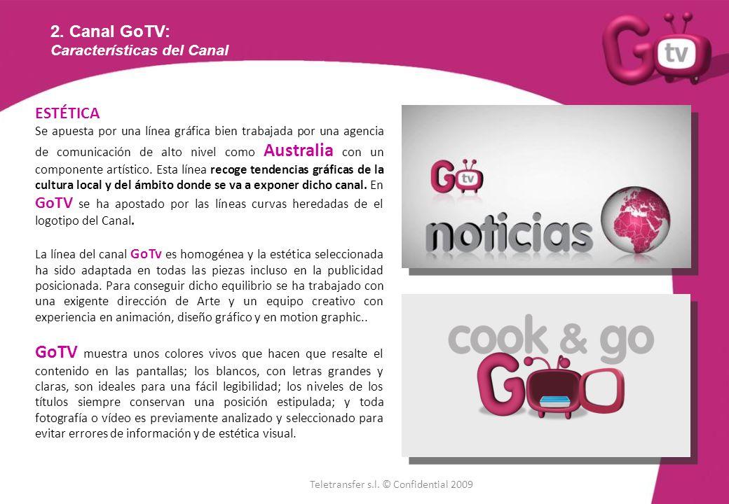 2. Canal GoTV: Características del Canal. ESTÉTICA.