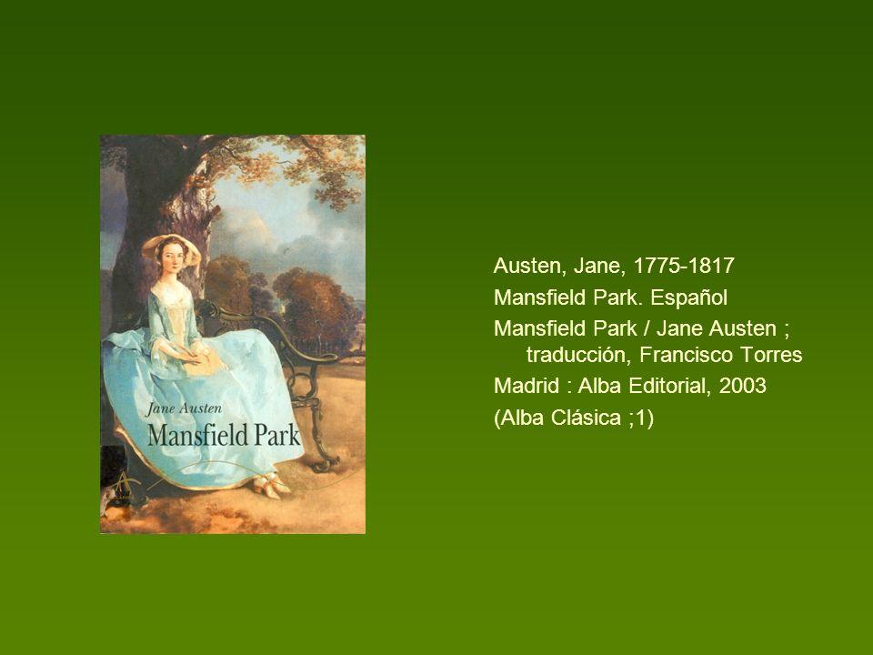 Austen, Jane, 1775-1817 Mansfield Park. Español. Mansfield Park / Jane Austen ; traducción, Francisco Torres.