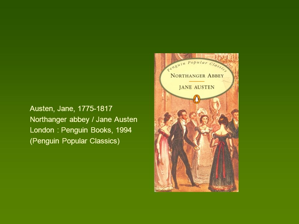 Austen, Jane, 1775-1817 Northanger abbey / Jane Austen.