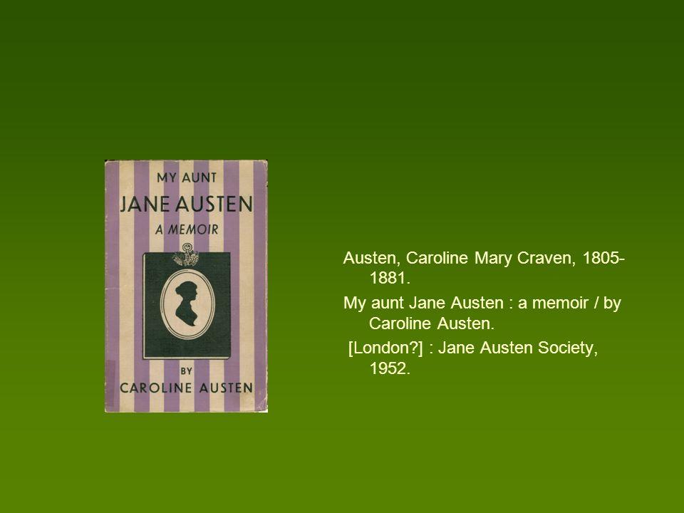 Austen, Caroline Mary Craven, 1805-1881.