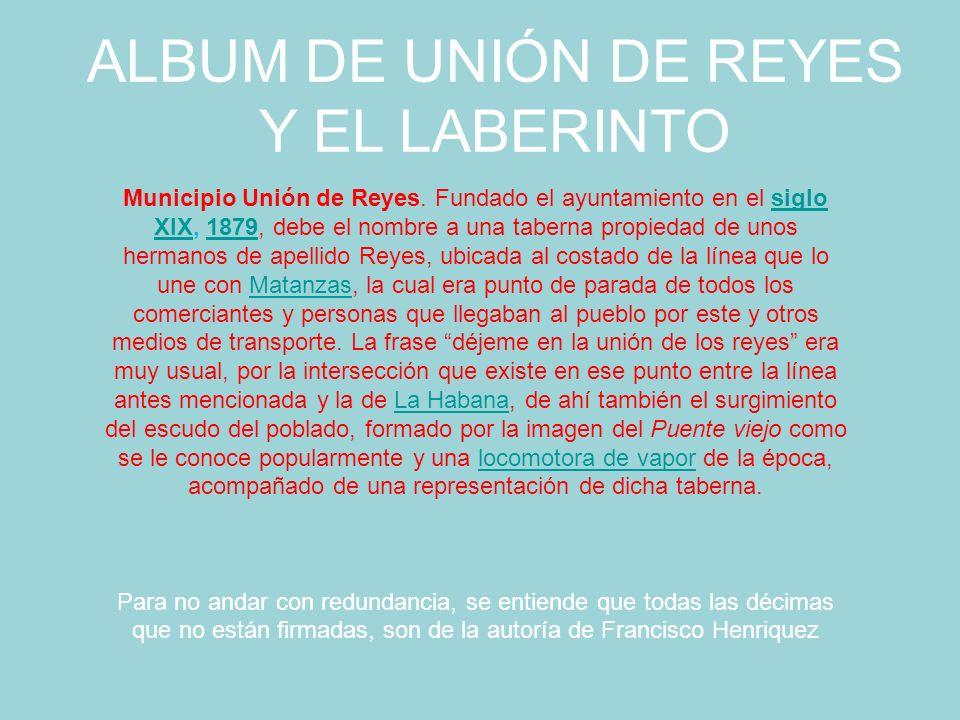ALBUM DE UNIÓN DE REYES Y EL LABERINTO