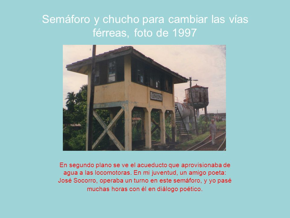 Semáforo y chucho para cambiar las vías férreas, foto de 1997