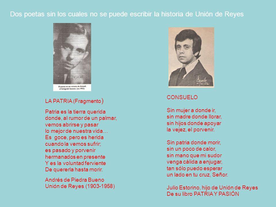 Dos poetas sin los cuales no se puede escribir la historia de Unión de Reyes
