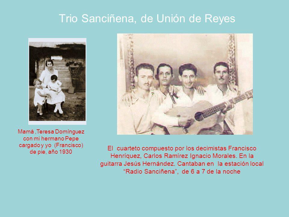 Trio Sanciñena, de Unión de Reyes