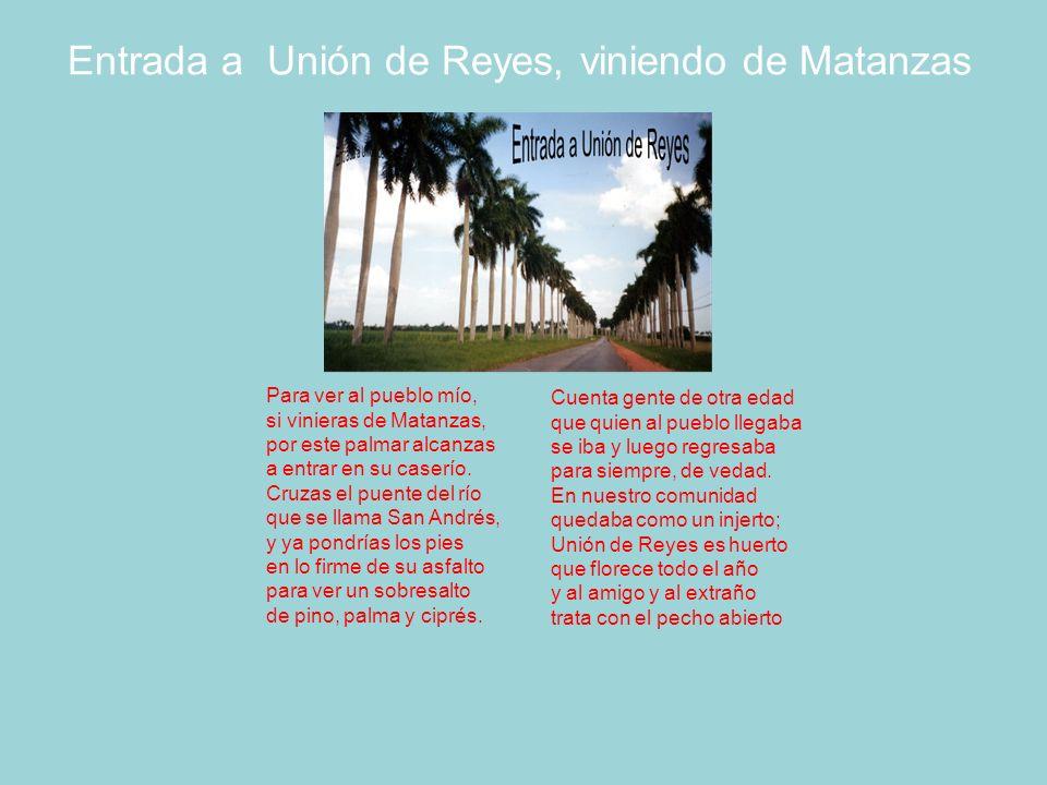 Entrada a Unión de Reyes, viniendo de Matanzas