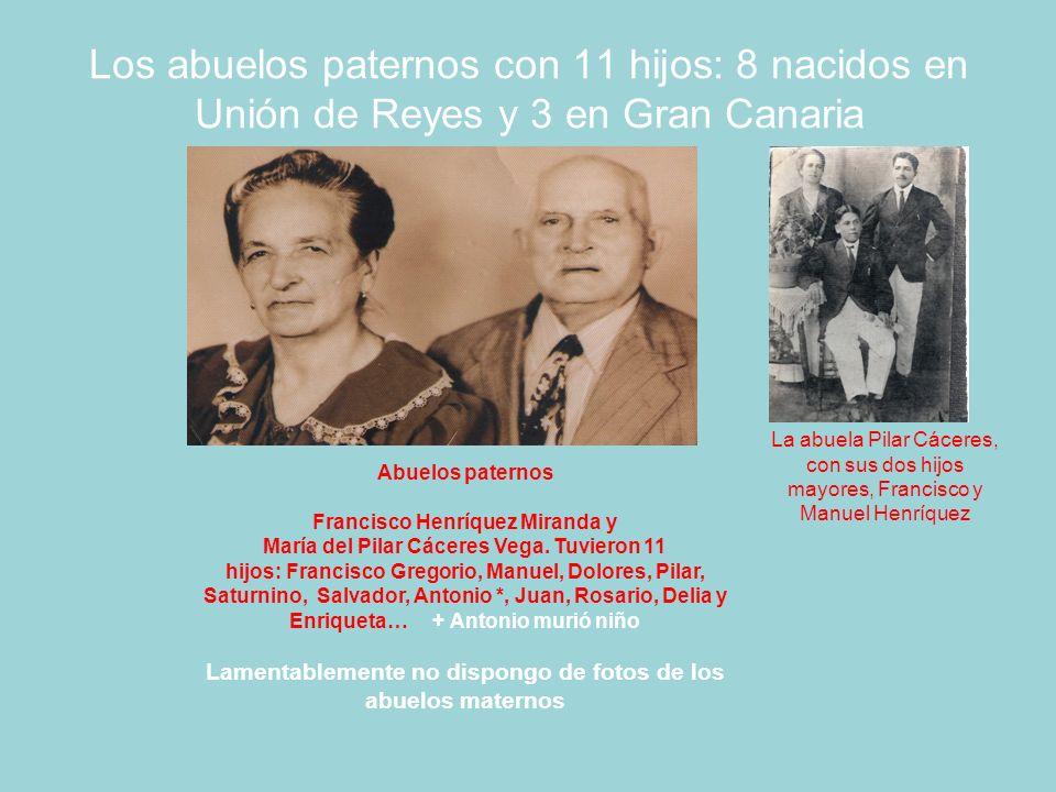 Los abuelos paternos con 11 hijos: 8 nacidos en Unión de Reyes y 3 en Gran Canaria