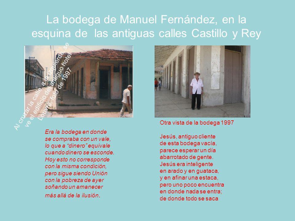La bodega de Manuel Fernández, en la esquina de las antiguas calles Castillo y Rey