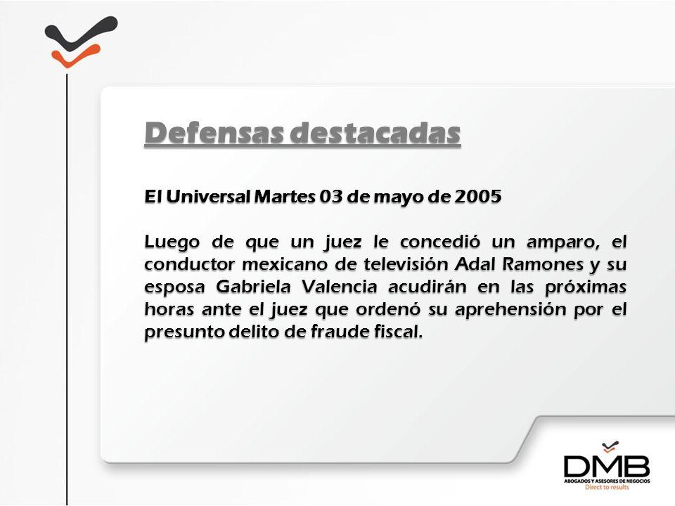 Defensas destacadas El Universal Martes 03 de mayo de 2005