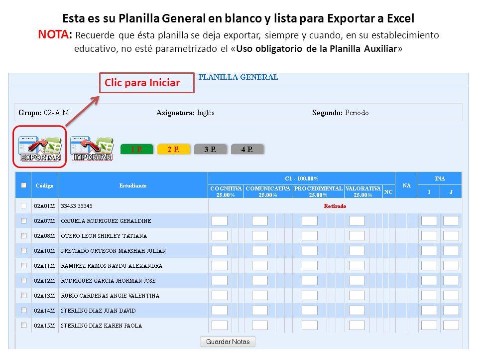 Esta es su Planilla General en blanco y lista para Exportar a Excel NOTA: Recuerde que ésta planilla se deja exportar, siempre y cuando, en su establecimiento educativo, no esté parametrizado el «Uso obligatorio de la Planilla Auxiliar»