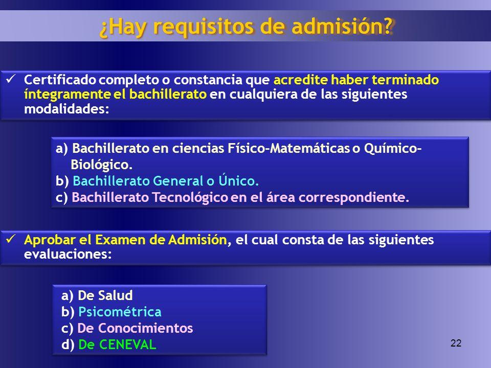 ¿Hay requisitos de admisión