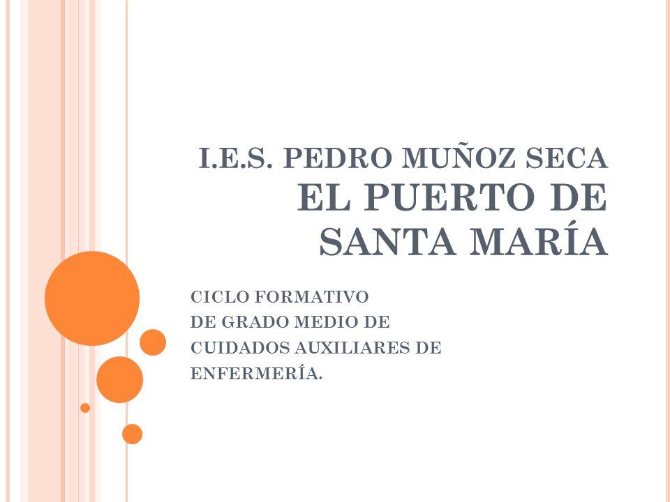 I.E.S. PEDRO MUÑOZ SECA EL PUERTO DE SANTA MARÍA