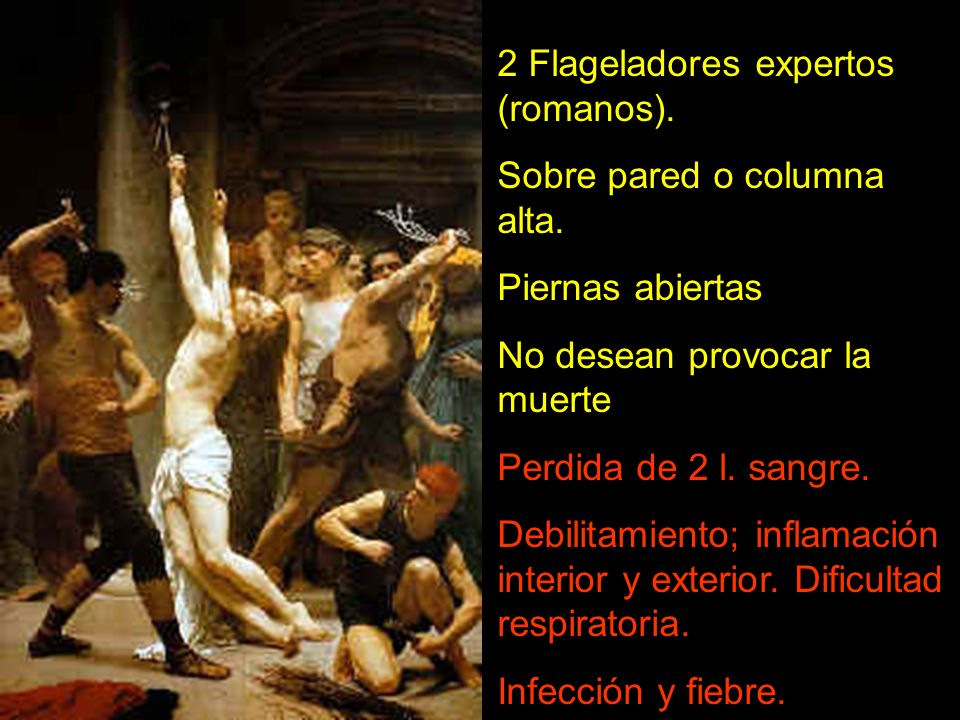 2 Flageladores expertos (romanos).