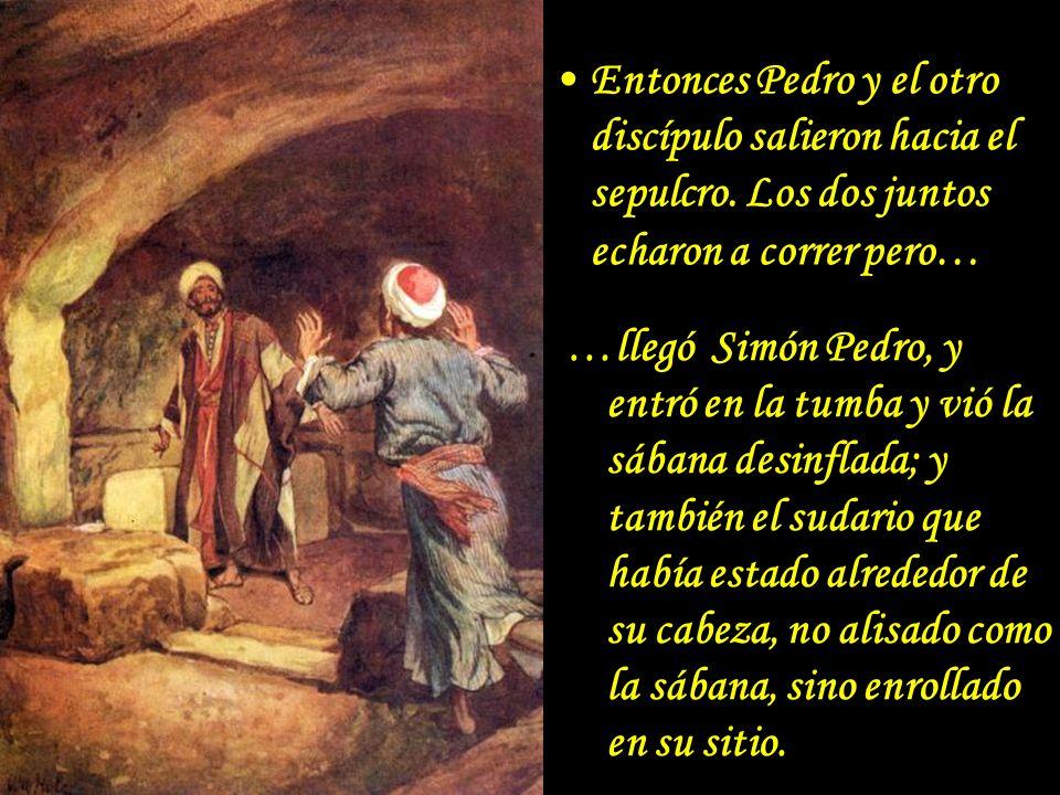 Entonces Pedro y el otro discípulo salieron hacia el sepulcro