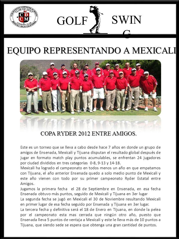SWING GOLF EQUIPO REPRESENTANDO A MEXICALI