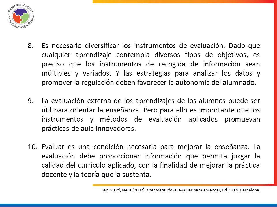 Es necesario diversificar los instrumentos de evaluación