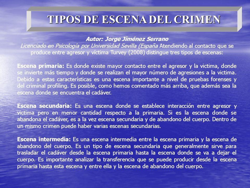 TIPOS DE ESCENA DEL CRIMEN