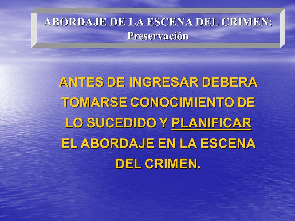 ANTES DE INGRESAR DEBERA TOMARSE CONOCIMIENTO DE