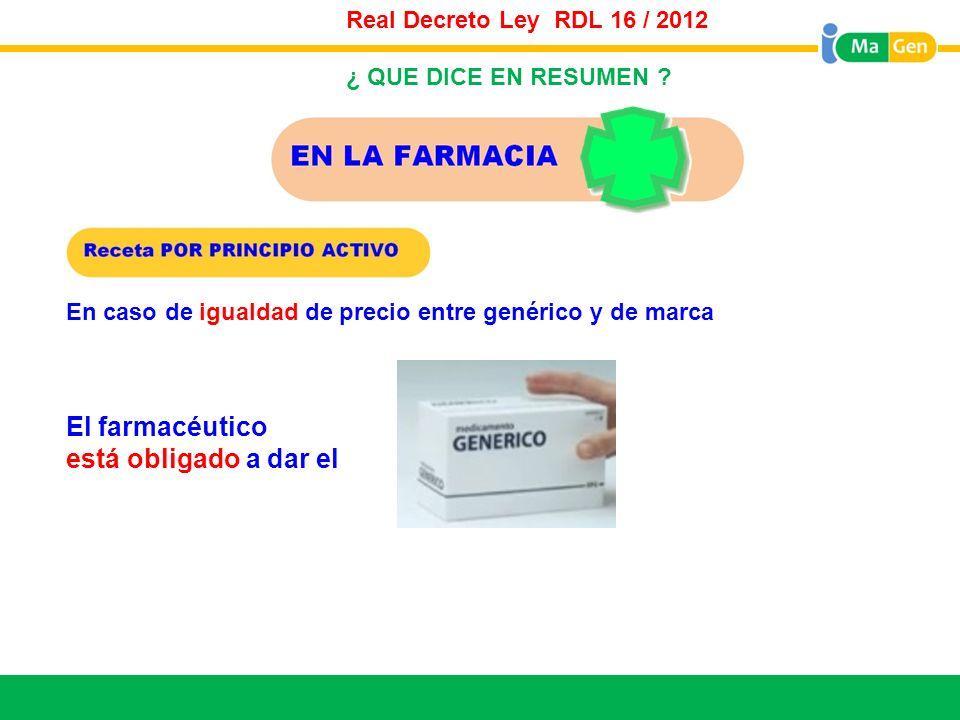 El farmacéutico está obligado a dar el Real Decreto Ley RDL 16 / 2012