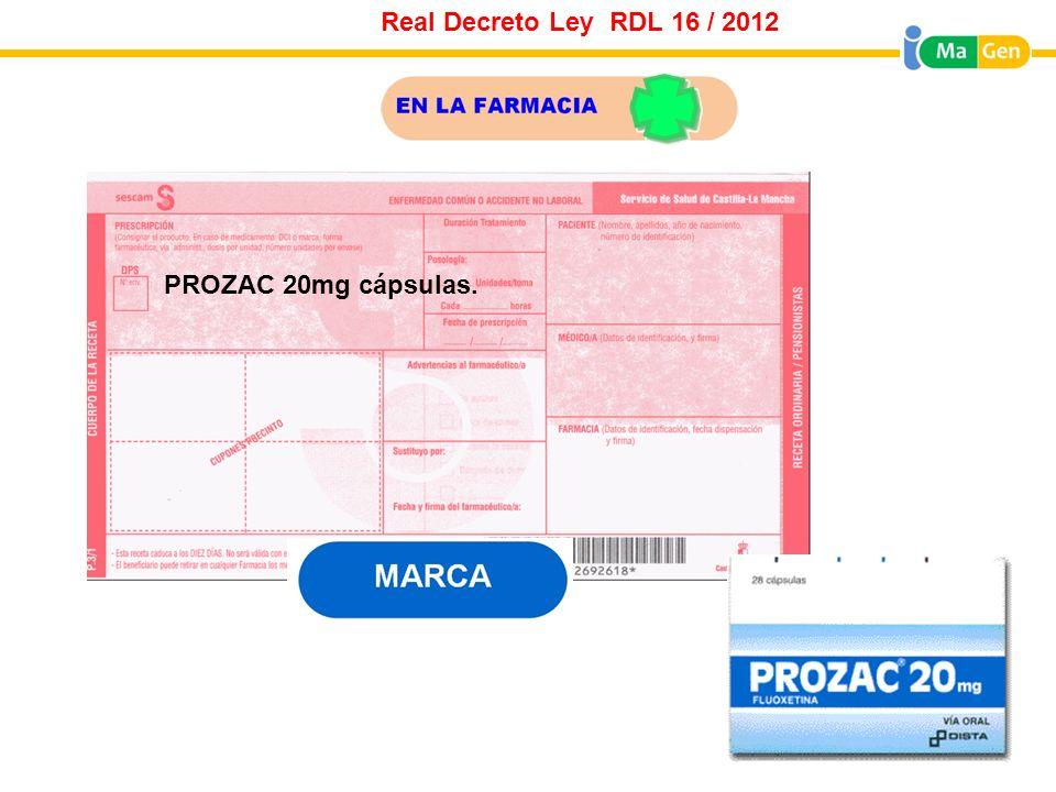 Real Decreto Ley RDL 16 / 2012 PROZAC 20mg cápsulas.