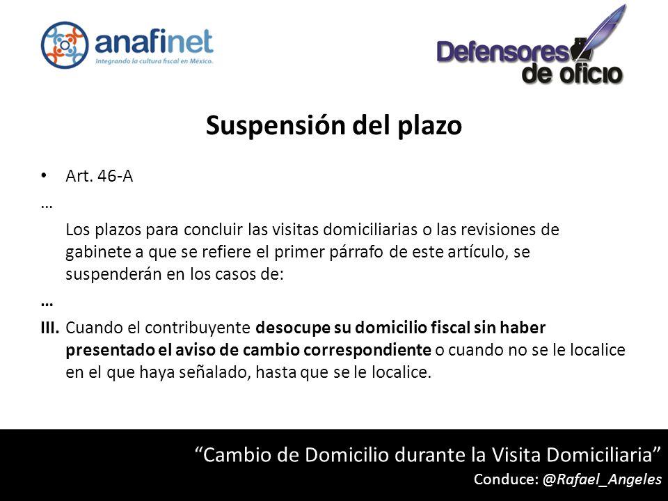 Suspensión del plazo Art. 46-A. …