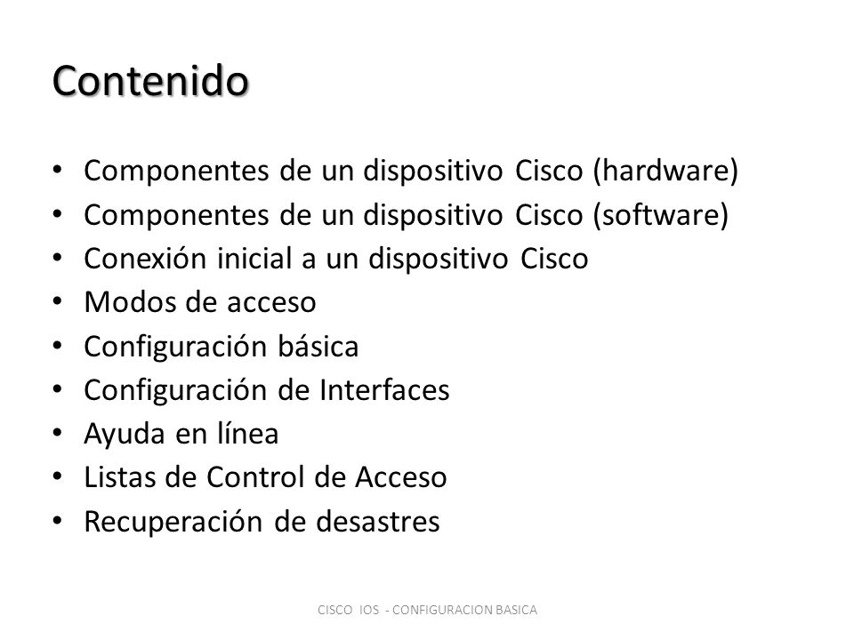 CISCO IOS - CONFIGURACION BASICA
