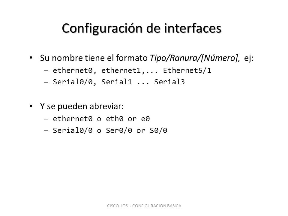 Configuración de interfaces