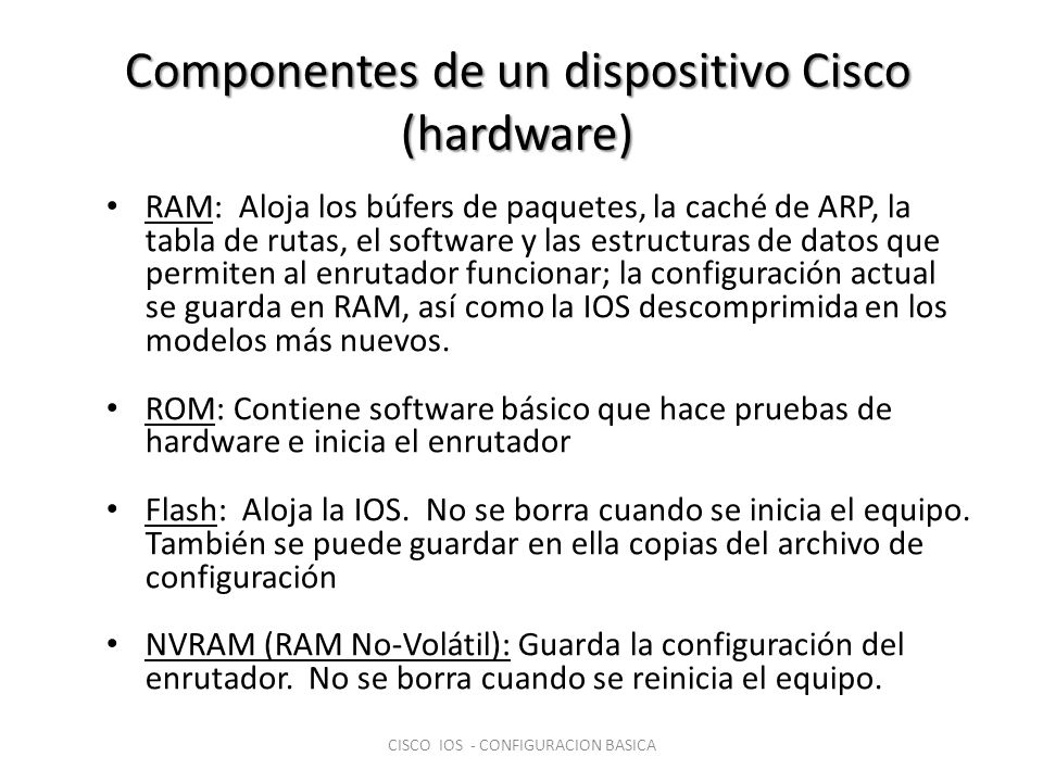 Componentes de un dispositivo Cisco (hardware)