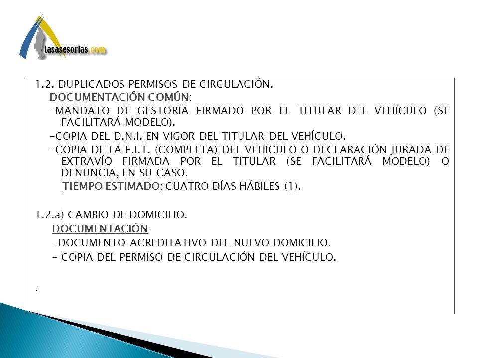 . 1.2. DUPLICADOS PERMISOS DE CIRCULACIÓN. DOCUMENTACIÓN COMÚN: