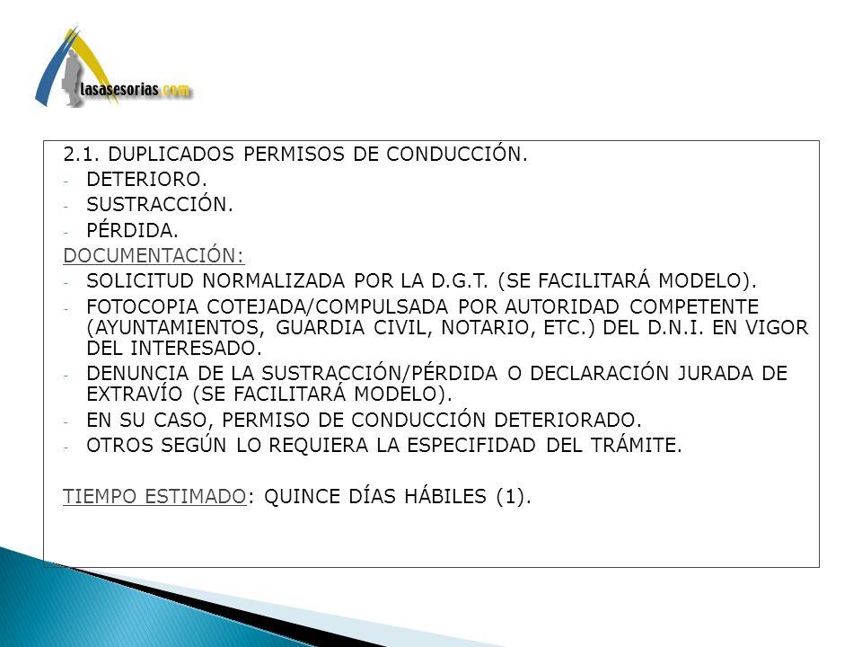 2.1. DUPLICADOS PERMISOS DE CONDUCCIÓN.