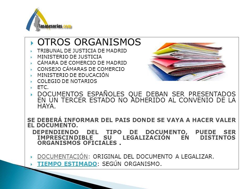 OTROS ORGANISMOS. TRIBUNAL DE JUSTICIA DE MADRID. MINISTERIO DE JUSTICIA. CÁMARA DE COMERCIO DE MADRID.