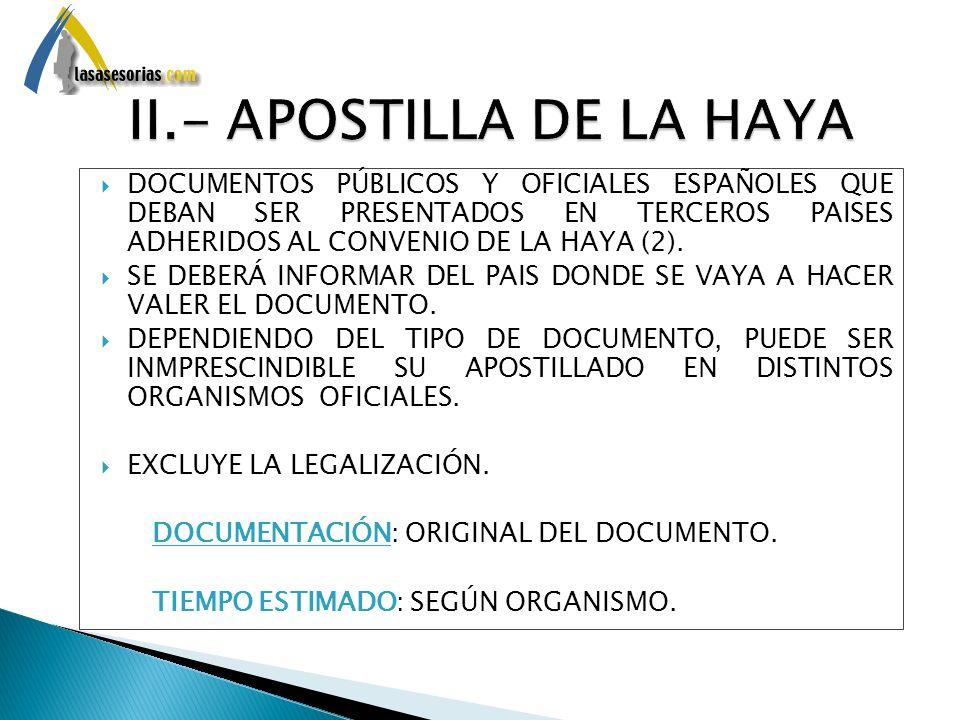 II.- APOSTILLA DE LA HAYA