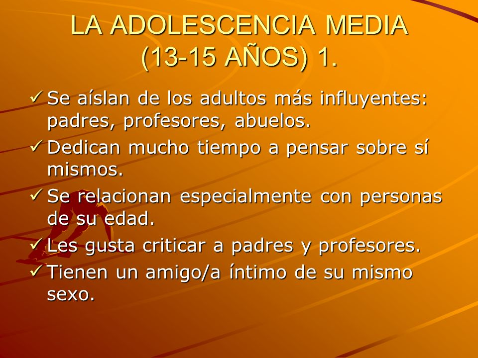LA ADOLESCENCIA MEDIA (13-15 AÑOS) 1.