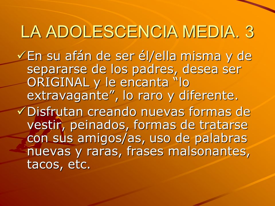 LA ADOLESCENCIA MEDIA. 3