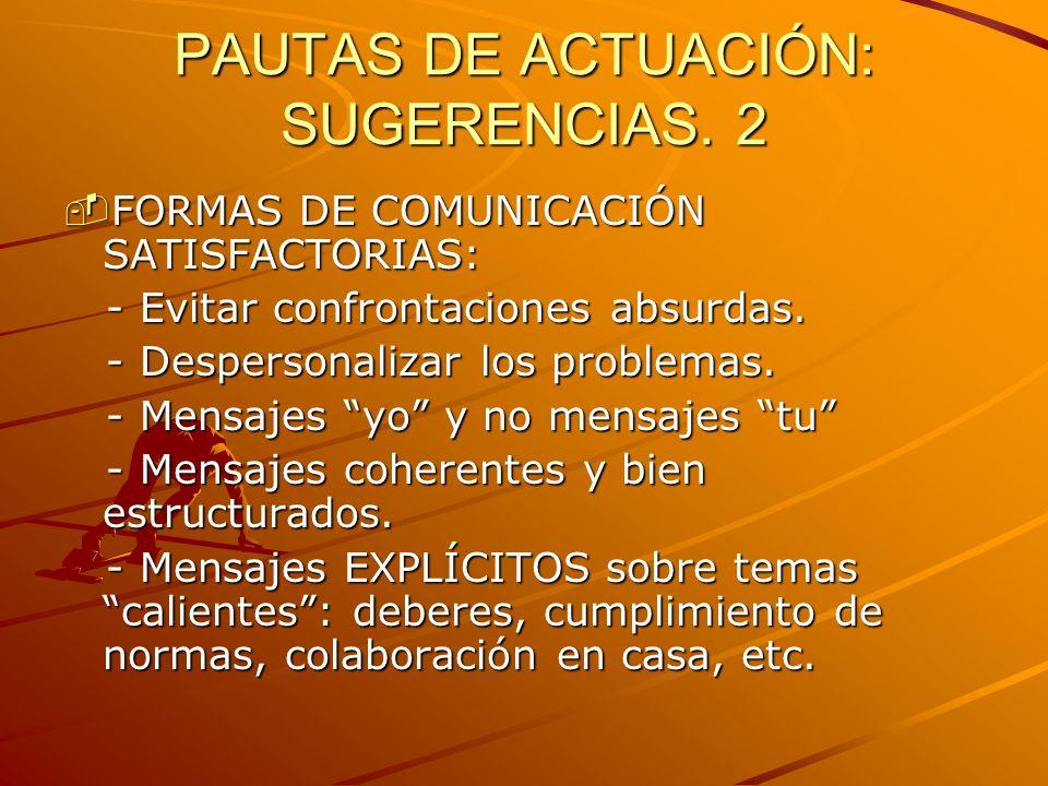 PAUTAS DE ACTUACIÓN: SUGERENCIAS. 2