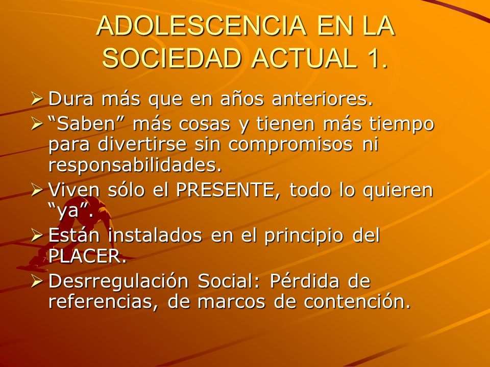 ADOLESCENCIA EN LA SOCIEDAD ACTUAL 1.