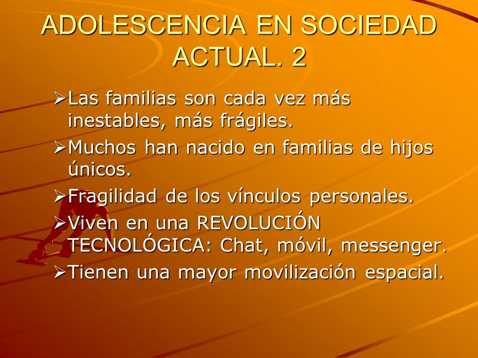 ADOLESCENCIA EN SOCIEDAD ACTUAL. 2