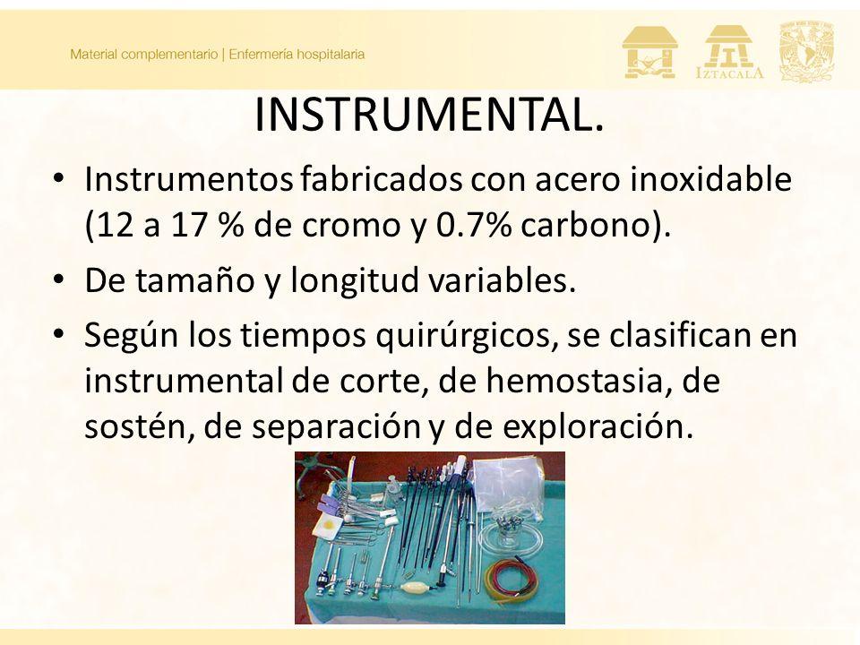 INSTRUMENTAL. Instrumentos fabricados con acero inoxidable (12 a 17 % de cromo y 0.7% carbono). De tamaño y longitud variables.
