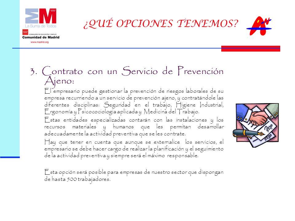 3. Contrato con un Servicio de Prevención Ajeno: