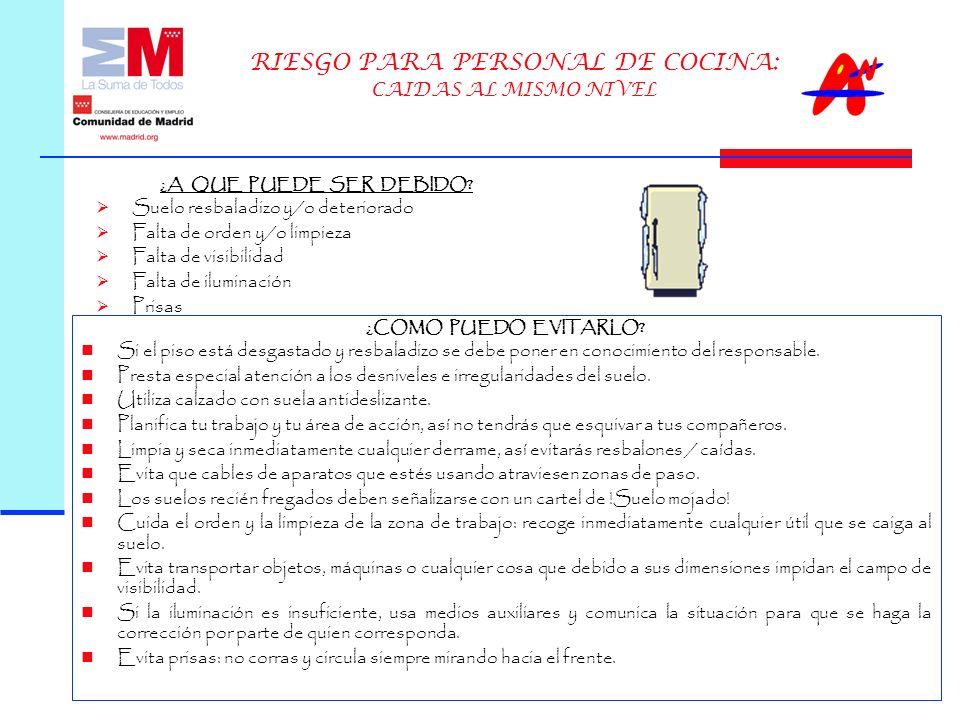RIESGO PARA PERSONAL DE COCINA: CAIDAS AL MISMO NIVEL