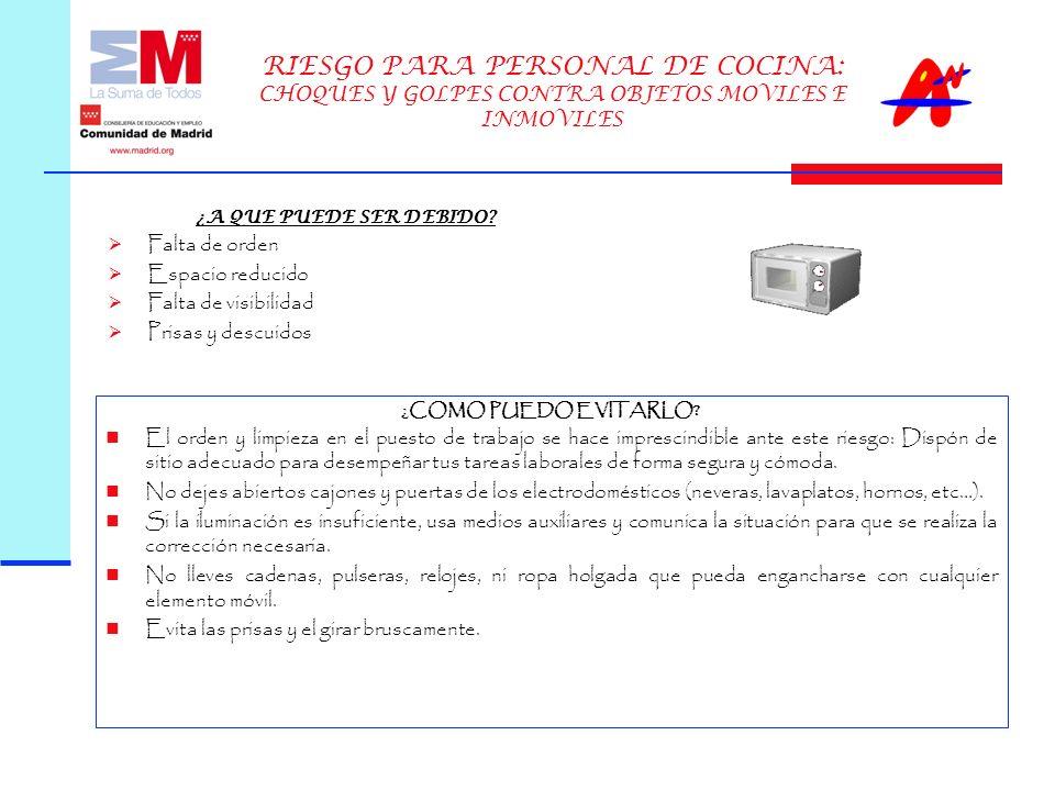 RIESGO PARA PERSONAL DE COCINA: CHOQUES Y GOLPES CONTRA OBJETOS MOVILES E INMOVILES