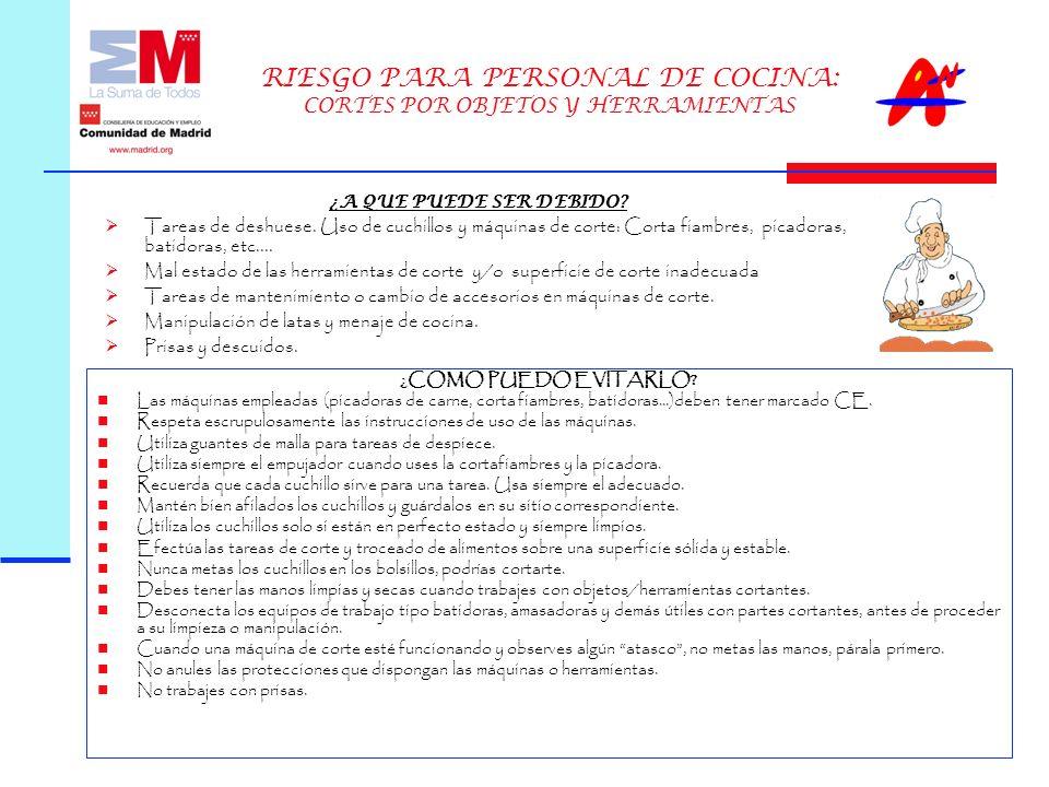 RIESGO PARA PERSONAL DE COCINA: CORTES POR OBJETOS Y HERRAMIENTAS