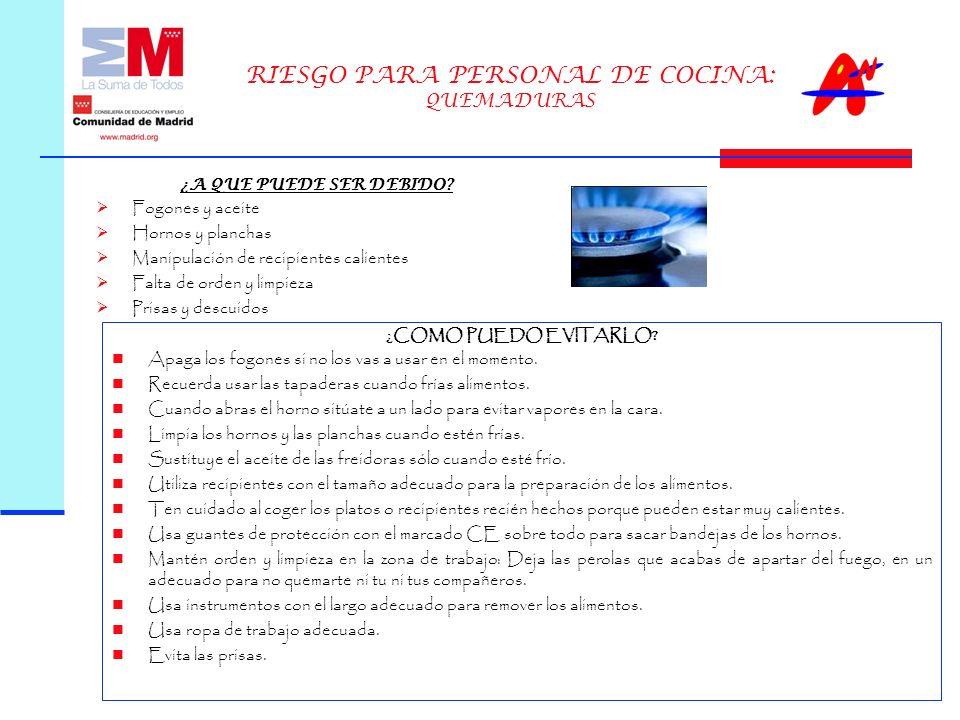 RIESGO PARA PERSONAL DE COCINA: QUEMADURAS