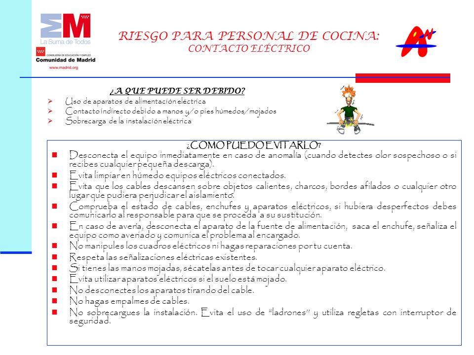 RIESGO PARA PERSONAL DE COCINA: CONTACTO ELÉCTRICO