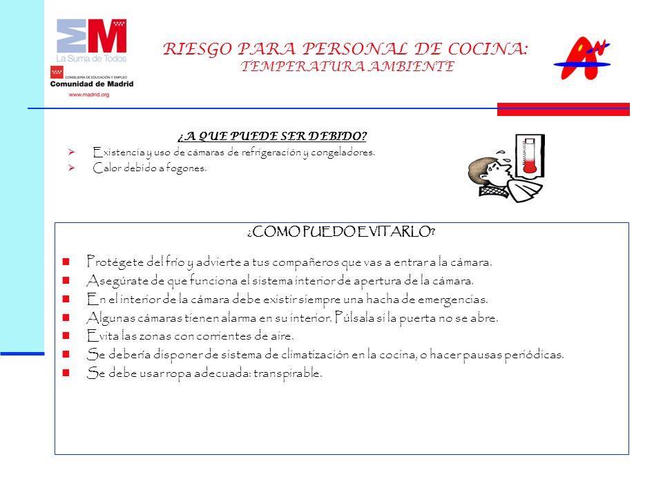 RIESGO PARA PERSONAL DE COCINA: TEMPERATURA AMBIENTE