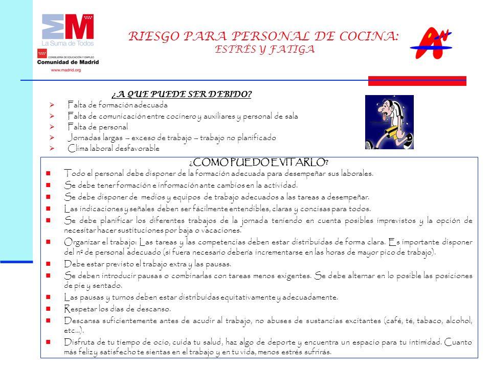 RIESGO PARA PERSONAL DE COCINA: ESTRÉS Y FATIGA