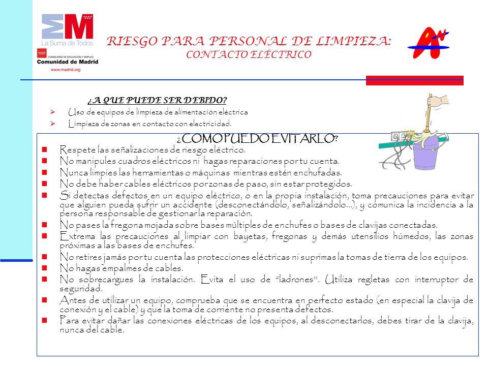 RIESGO PARA PERSONAL DE LIMPIEZA: CONTACTO ELÉCTRICO