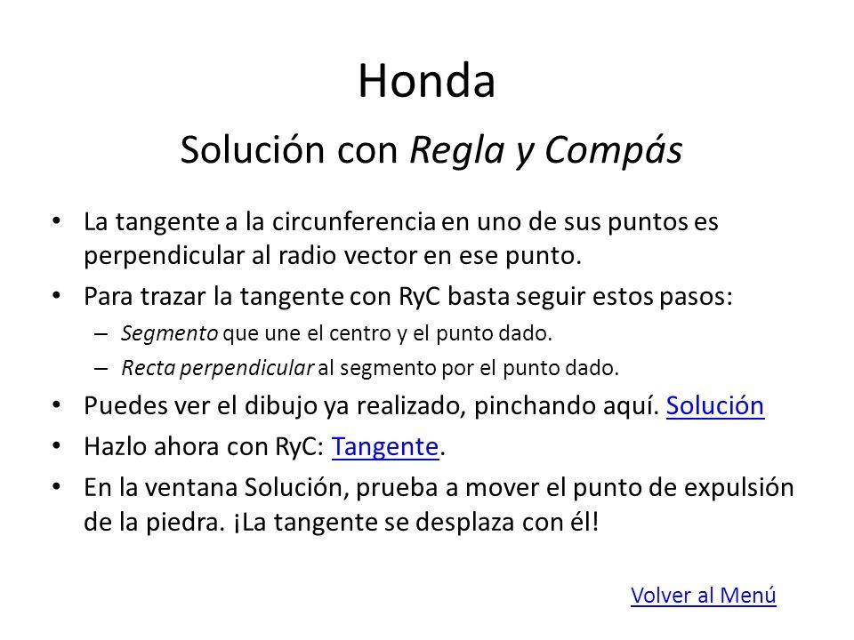 Honda Solución con Regla y Compás