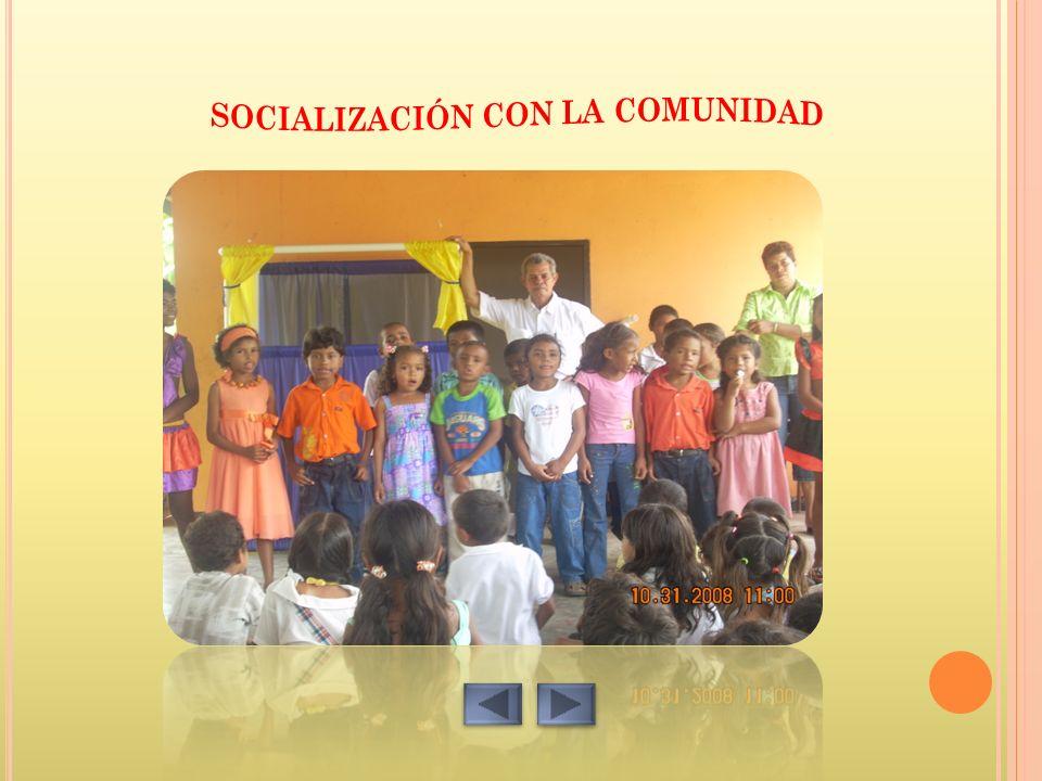 SOCIALIZACIÓN CON LA COMUNIDAD
