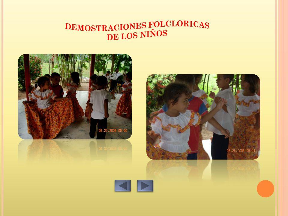 DEMOSTRACIONES FOLCLORICAS DE LOS NIÑOS